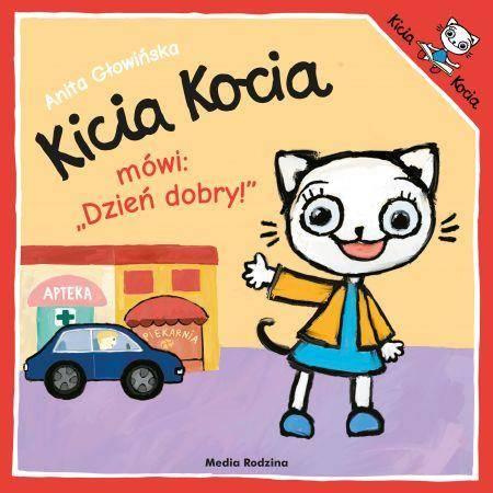 Kicia Kocia mówi dzień dobry
